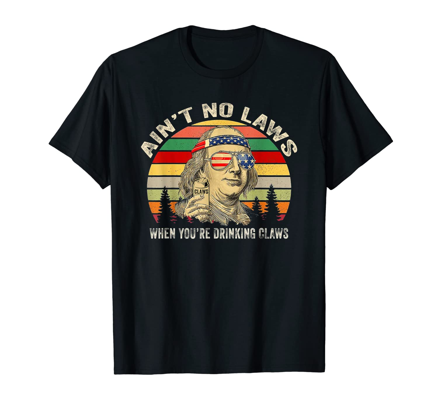 Vintage Ain T No Laws When You Re Drinking Claws Funny Shirt