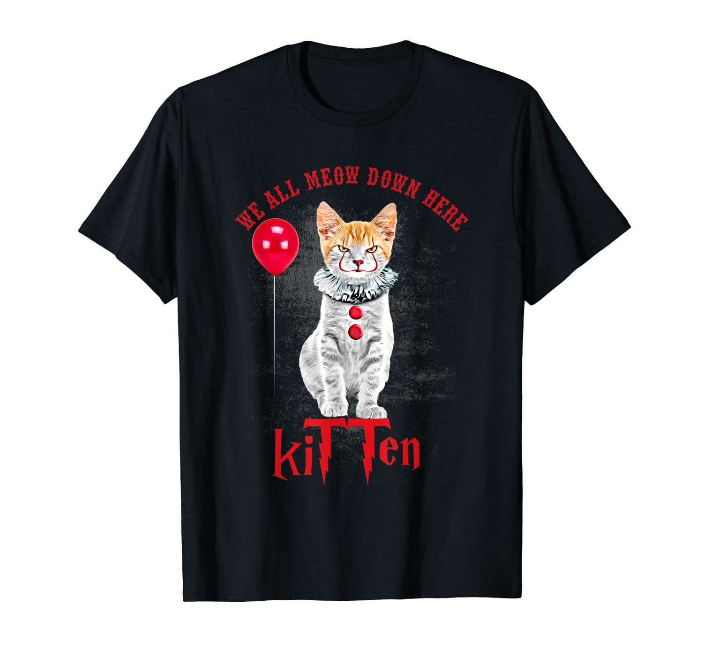 Halloween We All Meow Down Here Clown Cat Kitten Gift Shirts