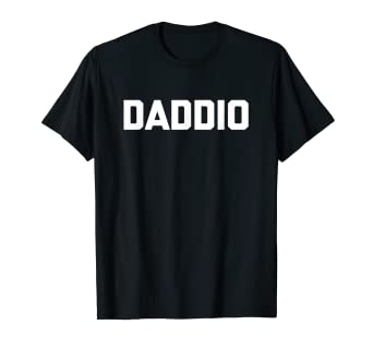 d957b7ea2 Image Unavailable. Image not available for. Color: Daddio T-Shirt funny  saying dad novelty dads Father's Day