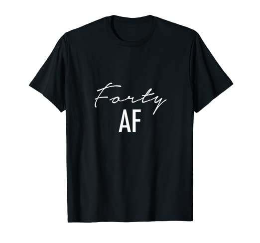 e54109129fb Image Unavailable. Image not available for. Color  40th Birthday Shirt -  Forty ...