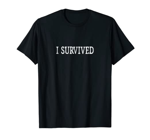 7ed536d09 Amazon.com: I Survived T-shirt: Clothing