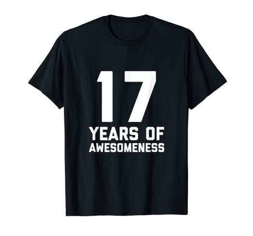 Image Unavailable Not Available For Color 17th Birthday Shirt Gift Age 17 Year Old Boy Girl Seventeen