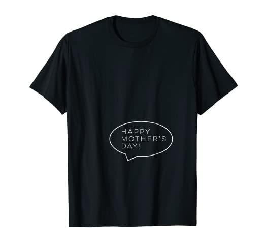32339a3c5 Image Unavailable. Image not available for. Color: Happy Mother's Day T- Shirt