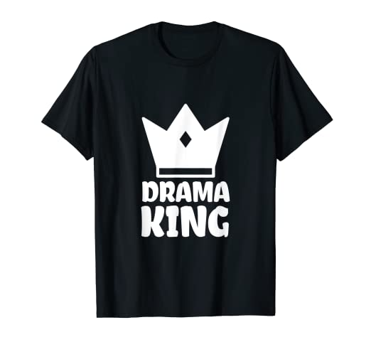065a3859 Amazon.com: Drama King T-shirt for Men and Boys: Clothing
