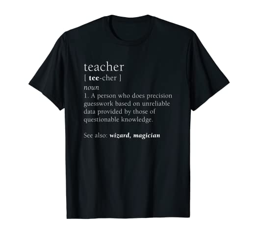 bcf7e0c97a74 Amazon.com  Teacher Definition Shirt