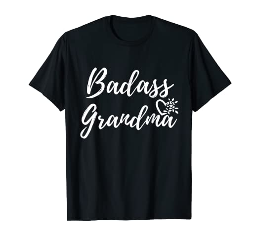 a045129d Image Unavailable. Image not available for. Color: Badass Grandma T-Shirt, Nana  Funny Grandmother Shirt