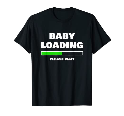 a794e40e Image Unavailable. Image not available for. Color: Baby Loading Please Wait T  Shirt Pregnant Women ...