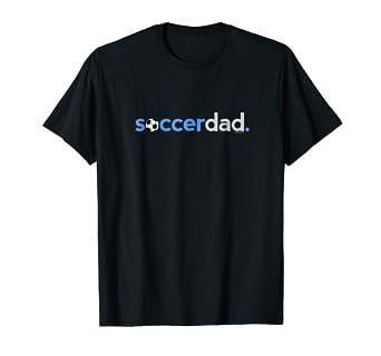 975d8d7c21a Amazon.com: Mens Soccer Dad Shirt | Soccer Shirts Men | Youth Soccer ...