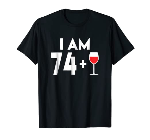 Amazon Happy 75 Years Old Wine Alcohol Birthday Gift T Shirt