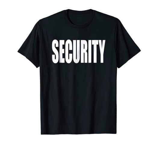 81739f604e Image Unavailable. Image not available for. Color: Security Guard Shirt For  Men and Women- T-Shirt