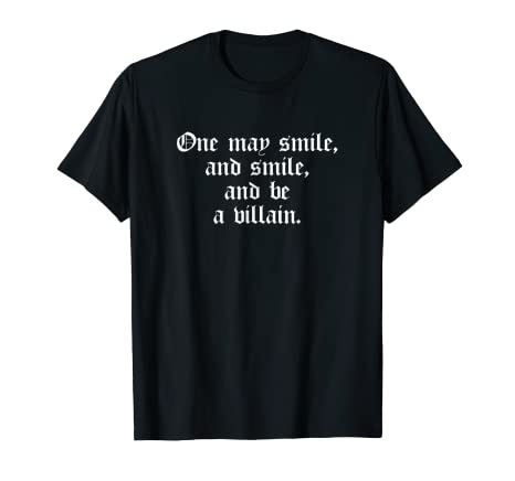 Amazoncom One May Smile And Be Villain Hamlet Shakespeare Quote
