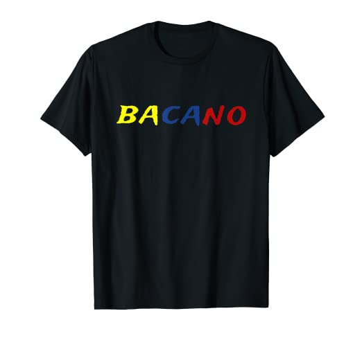 4f9cfb13a Image Unavailable. Image not available for. Color  Bacano Funny Colombian T-Shirt  Colombian Slang