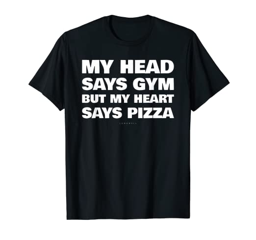 15c2bfbe Image Unavailable. Image not available for. Color: My Head Says Gym But My  Heart Says Pizza ...