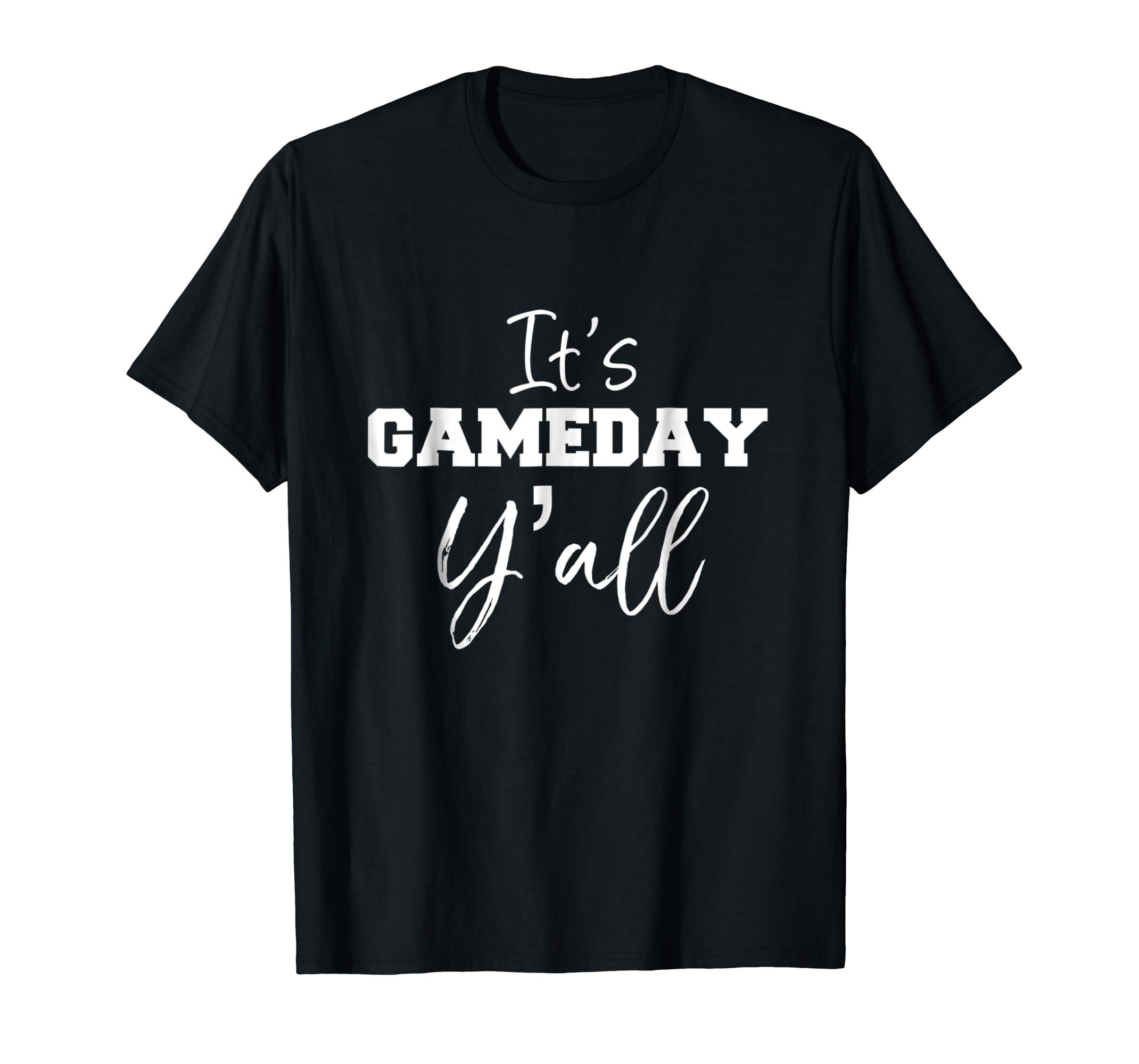 b262a439 Amazon.com: It's Game Day Y'all Shirt Football, Baseball & Soccer Tee:  Clothing