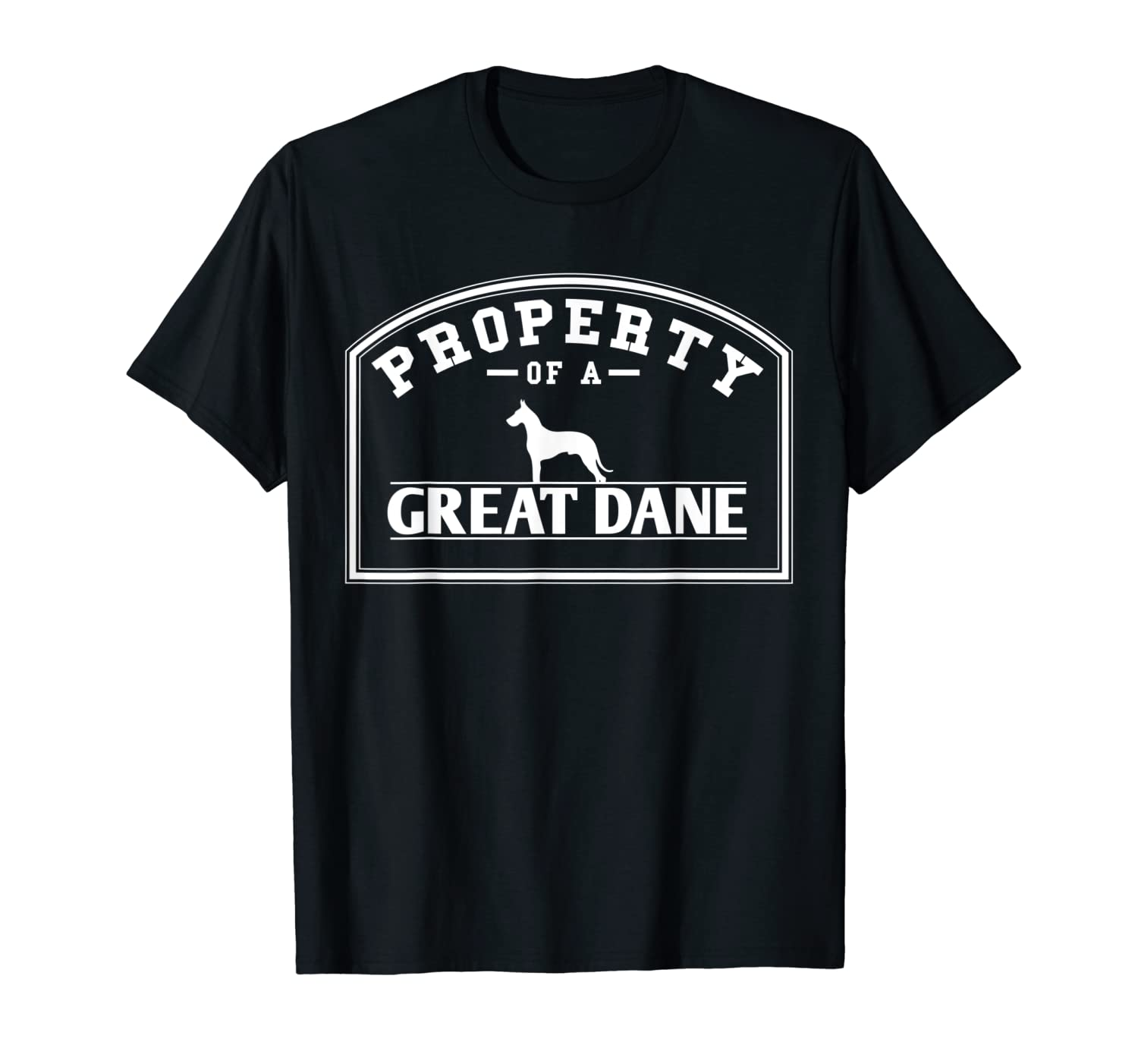 4a20a1cb Amazon.com: Funny Great Dane T Shirt Property of A Great Dane Frame:  Clothing