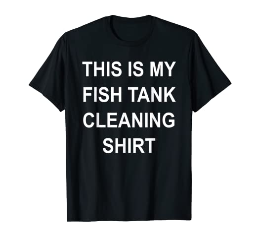 841f0141 Image Unavailable. Image not available for. Color: This Is My Fish Tank  Cleaning Shirt - Funny Aquarium T-Shirt
