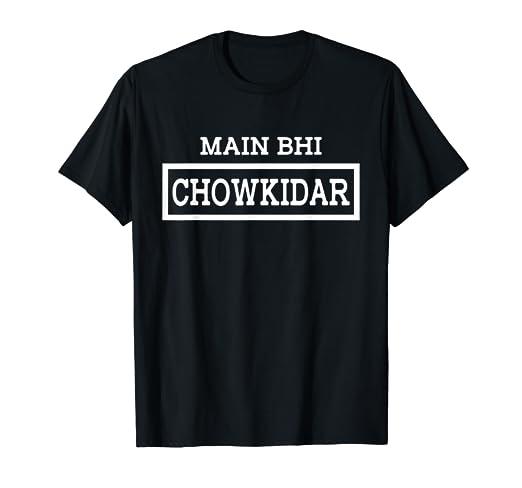 f0a03f4ee Amazon.com: Main Bhi Chowkidar Narendra Modi 2019 Election T-Shirt ...