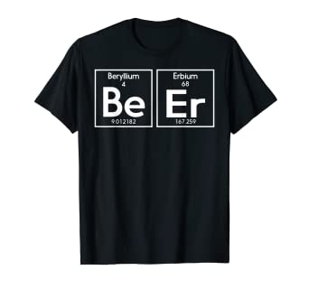 Miraculous Amazon Com Beer T Shirts Beer Periodic Table Shirt Clothing Home Interior And Landscaping Ferensignezvosmurscom