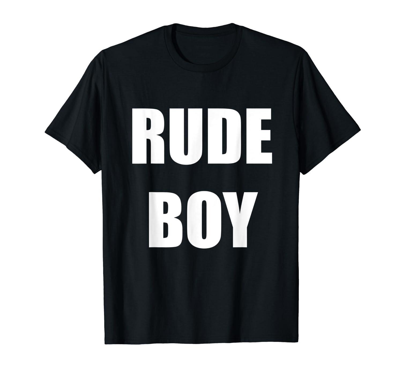 9cc0fb13 Amazon.com: Rude Boy T-Shirt: Clothing