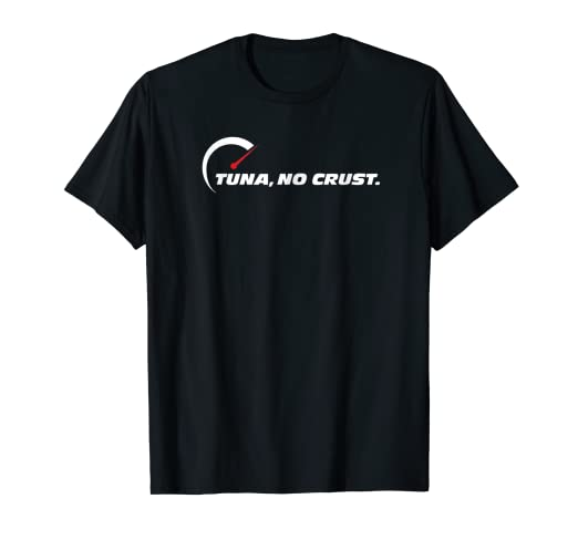 7ac5b6395 Amazon.com: Tuna No Crust: Clothing