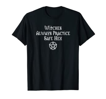 a8452cbd449c Image Unavailable. Image not available for. Color: Witches Practice Safe Hex  Funny Wiccan Cheeky Witch T-Shirt