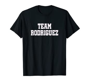 b7d548c51 Image Unavailable. Image not available for. Color: Team Rodriguez: Awesome Family  Reunion Gift Idea T-Shirt