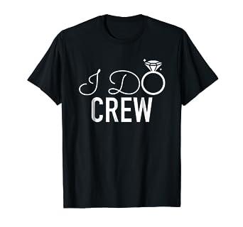 d39970e4ad332 Amazon.com: The I DO Crew Diamond Ring Wedding Bridesmaid T-Shirt ...