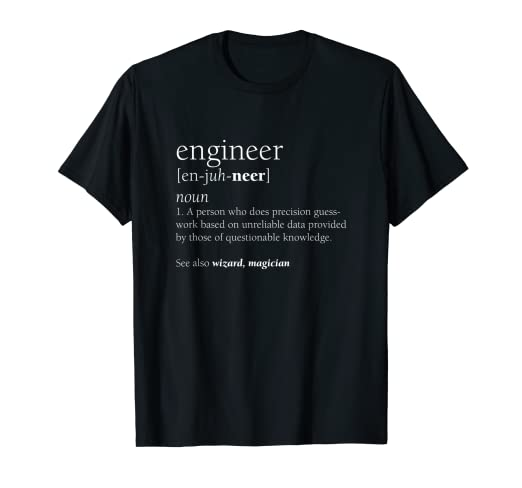 9c6c6d77fe Image Unavailable. Image not available for. Color: Engineer Definition T  Shirt, Funny Engineering Gift