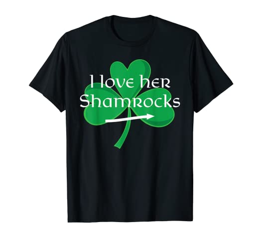 13511dba Image Unavailable. Image not available for. Color: Funny Couples St. Patty's  Day T-Shirt I Love Her Shamrocks