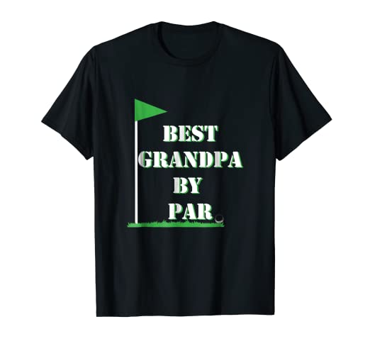 d00614e5 Image Unavailable. Image not available for. Color: Mens Father's Day Best  Grandpa by Par Funny Golf Gift Shirt. Roll over image to ...