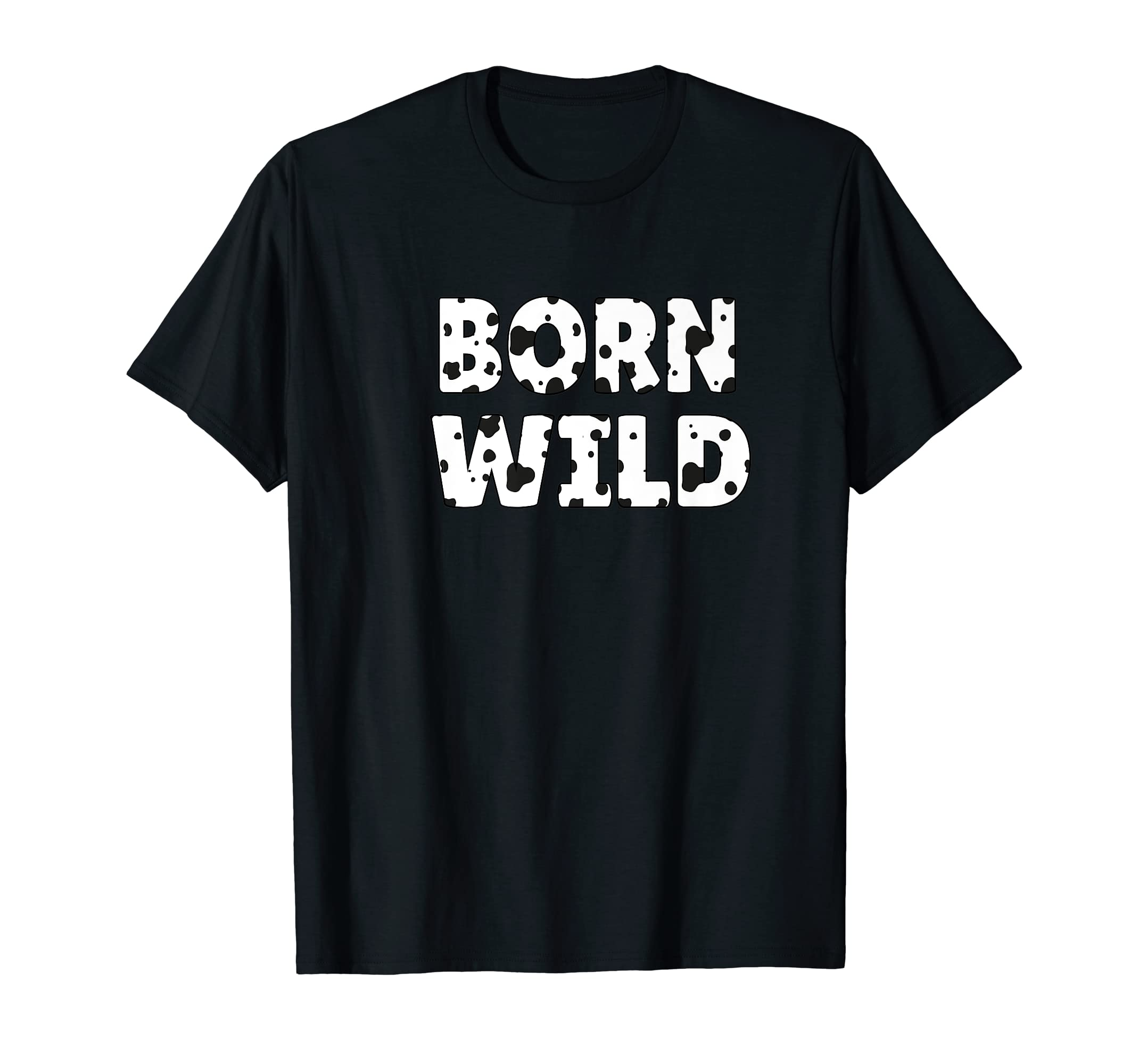 Born Wild Cow Print Wildlife Zoo Animals Dalmatian Dog Gift Premium T-Shirt-Men's T-Shirt-Black