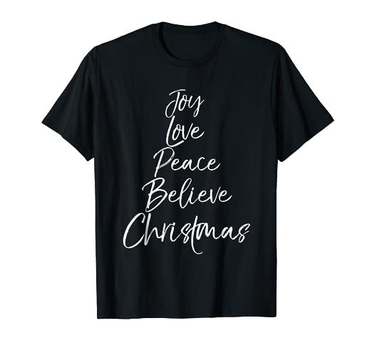 d01669a2dd2bf Amazon.com: Joy Love Peace Believe Christmas Shirt for Women Cute ...
