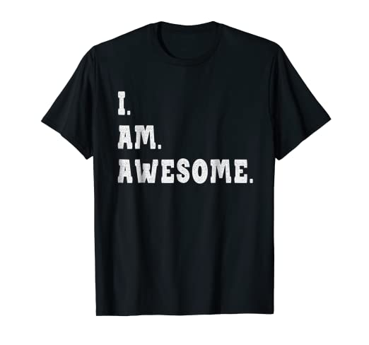 e666db4a6b9 Image Unavailable. Image not available for. Color  I m Awesome T Shirt ...