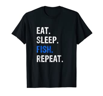 0d875a03 Image Unavailable. Image not available for. Color: Fishing T-Shirt Eat Sleep  ...
