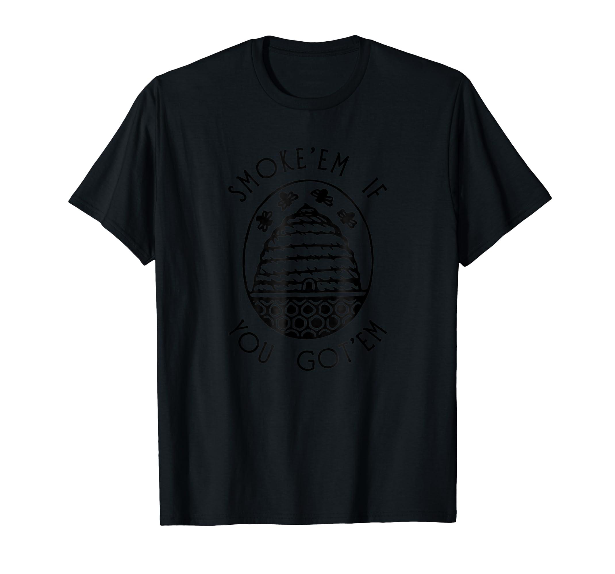 Funny Beekeeping Bee T Shirt, Smoke Them Honey Bees Tee Gift-Men's T-Shirt-Black