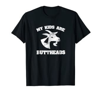 a3ed054e Image Unavailable. Image not available for. Color: Goat Owner Gift - My Kids  are Buttheads Shirt
