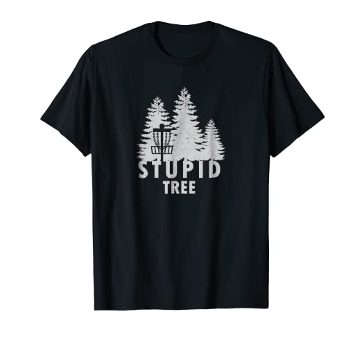64e02a39b Image Unavailable. Image not available for. Color: Stupid Tree T-Shirt  Funny Disc Golf Shirt