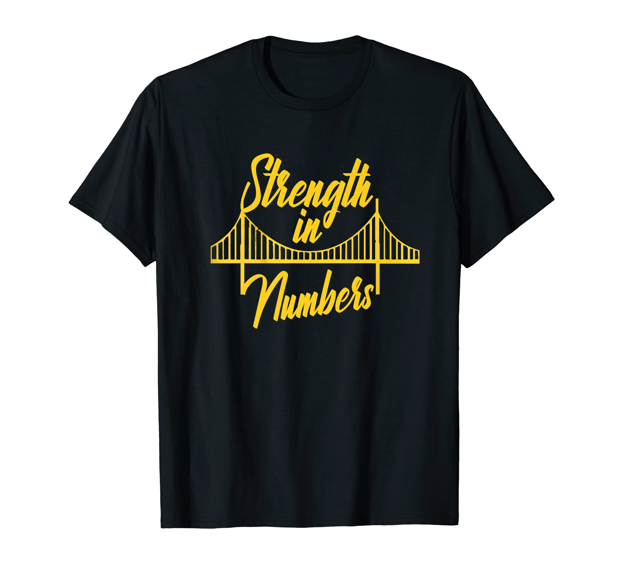 Strength In Number Shirt Golden State Bay Area Warriors Home-Men's T-Shirt-Black