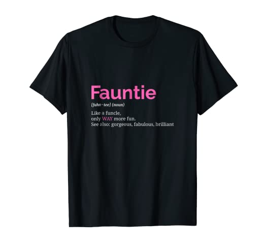 d060f3b0 Image Unavailable. Image not available for. Color: Fauntie TShirt Auntie T  Shirt Funny Aunt Gift ...