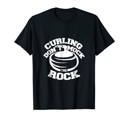 c6b70f290 Image Unavailable. Image not available for. Color: Don't Mock the Rock  Funny Curling Shirt