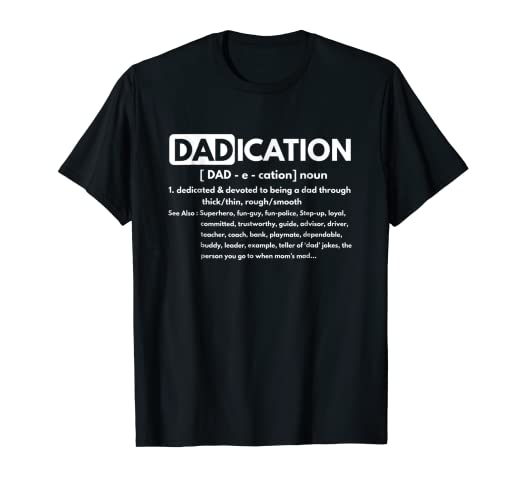 5ec269e5 Image Unavailable. Image not available for. Color: Dadication Dad  Definition T-Shirt Funny Daddy Dedication