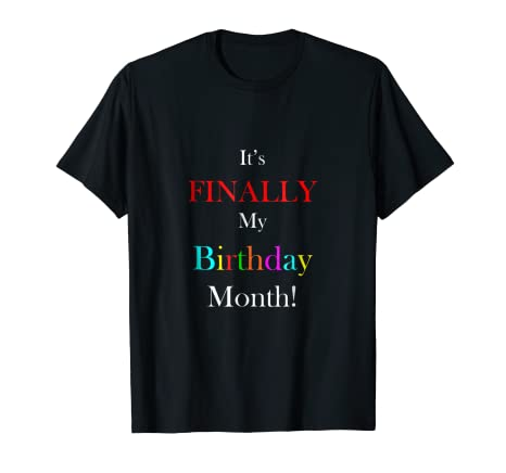 Image Unavailable Not Available For Color Cute Colorful Funny Birthday Month T Shirt