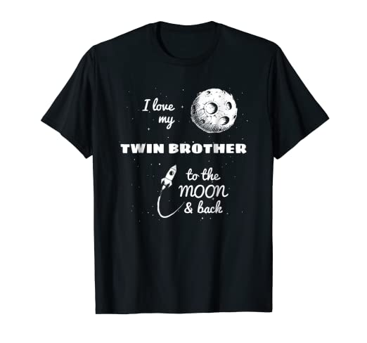Amazon I Love My Twin Brother To The Moon And Back T Shirt