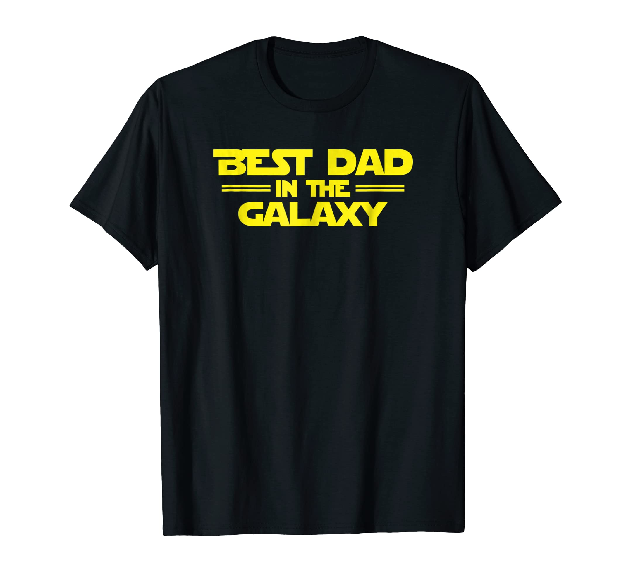 92322e114 Best Dad in the Galaxy, Funny SciFi Father's Day T-Shirt- TPT - Best ...