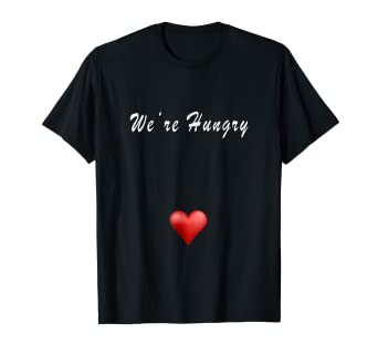 492b8bac4 Image Unavailable. Image not available for. Color: We're Hungry funny shirt  for pregnant women