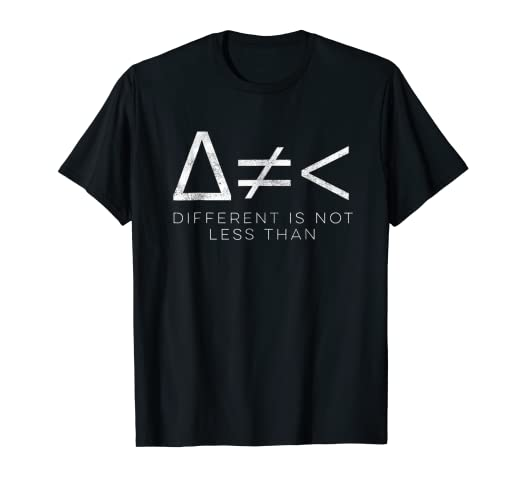 Amazon Different Is Not Less Than Math Symbols Shirt For