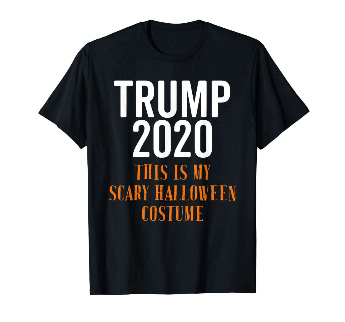 Scary Halloween No More Trump Funny Costume Anti Political T-Shirt-Men's T-Shirt-Black