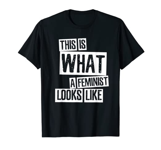 904231ec Image Unavailable. Image not available for. Color: This Is What A Feminist  Looks Like Shirt