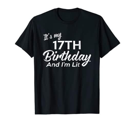 Image Unavailable Not Available For Color 17th Birthday Gift Ideas Her Him 17 Year Old Shirt