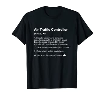 Amazon com: Air Traffic Controller Definition Meaning Funny T-Shirt